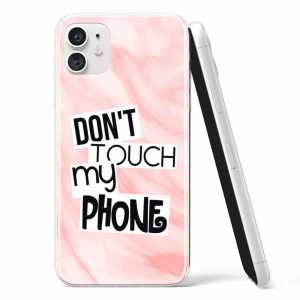 "Silikonska Maskica - ""Don't touch my phone"" - S97"