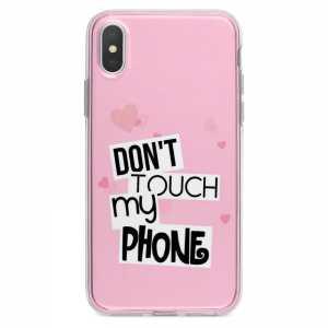 TPU Šarena Silikonska Maskica - ''Don't Touch My Phone'' - 108